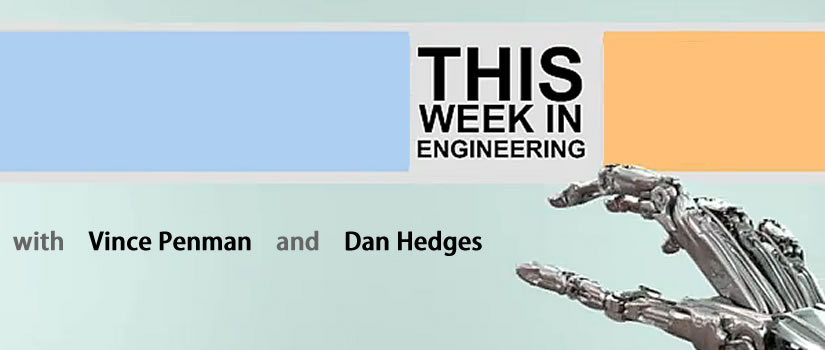 This Week in Engineering